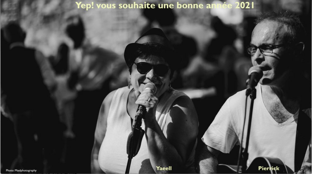 Le duo Yep! vous souhaite une bonne année 2021